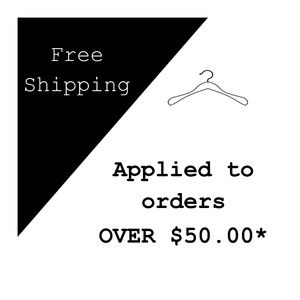 Free Shipping for Orders OVER $50.00*